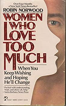 Paperback Women Who Love Too Much Book
