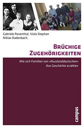 Brüchige Zugehörigkeiten: Wie sich Familien von Russlanddeutschen ihre Geschichte erzählen