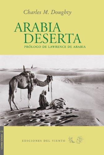 Arabia Deserta: Prólogo de Lawrence de Arabia (Viento Simún)