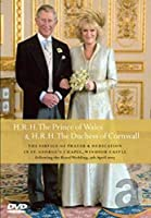 HRH The Prince of Wales & HRH the Duchess of Cornwall - The Service Of Prayer & Dedication [DVD] [Import]