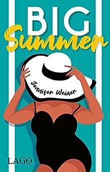 Big Summer (German Edition) by [Jennifer Weiner]