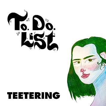 Teetering (double single)
