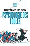 Psychologie des foules - Payot - 17/06/2020