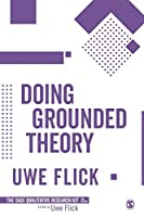 Doing Grounded Theory (Qualitative Research Kit)
