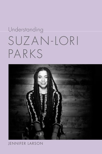 Understanding Suzan-Lori Parks (Understanding Contemporary American Literature)