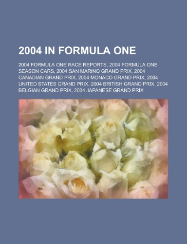 2004 in Formula One: 2004 Formula One Race Reports, 2004 Formula One Season Cars, 2004 San Marino Grand…