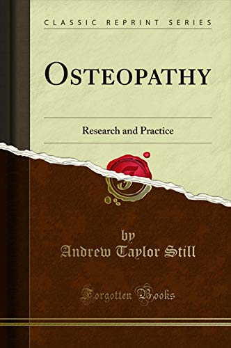 Osteopathy: Research and Practice (Classic Reprint) (English Edition)