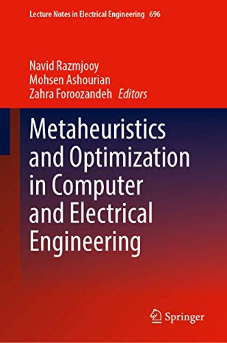Metaheuristics and Optimization in Computer and Electrical Engineering (Lecture Notes in Electrical Engineering, 696)