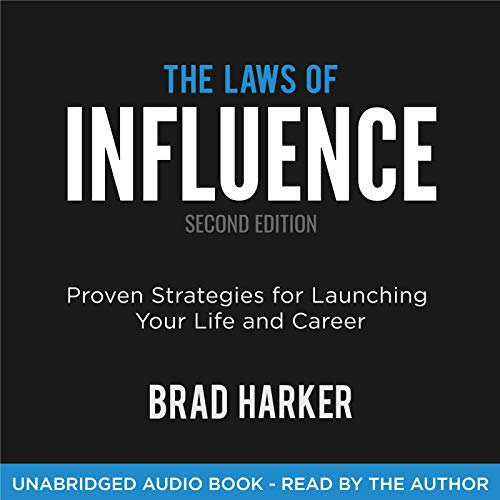 The Laws of Influence: Proven Strategies for Launching Your Life and Career audiobook cover art