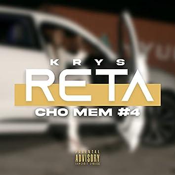 Reta (Cho mem #4)
