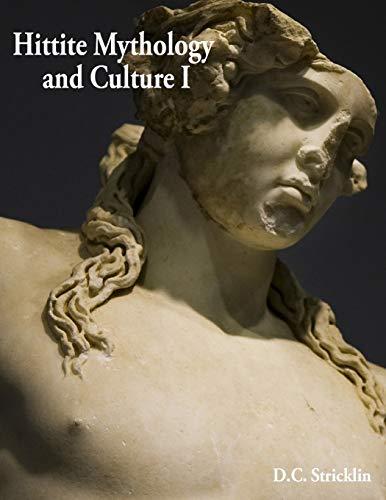 Hittite Culture and Mythology I