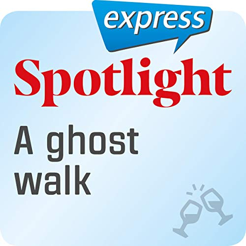 Spotlight express - Ausgehen: Wortschatz-Training Englisch - Eine Geistertour Titelbild