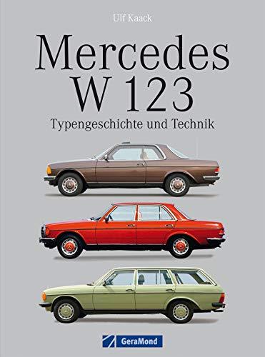 Mercedes W 123: Typengeschichte ...
