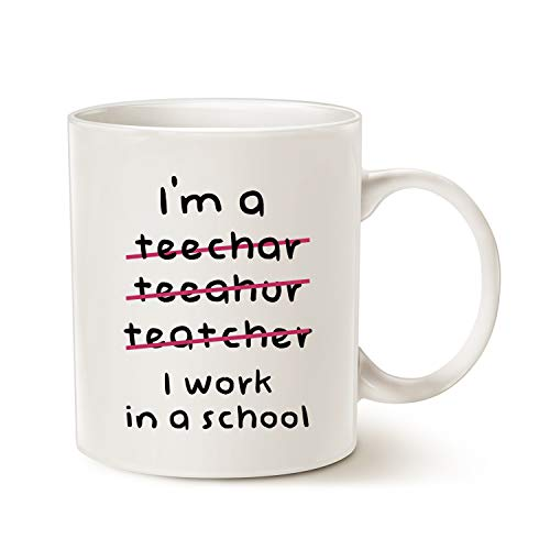 MAUAG Teacher Funny Coffee Mugs Wrong I'm an Teacher, I Work in a School Best Motivational and Inspirational Present, White 11 Oz