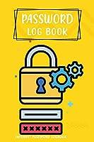 Password Logbook - Internet Password Logbook: Password Logbook and Internet Password Organized - I Forgot My Password Logbook - Password Keeper!