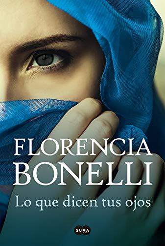 Lo que dicen tus ojos (Spanish Edition)