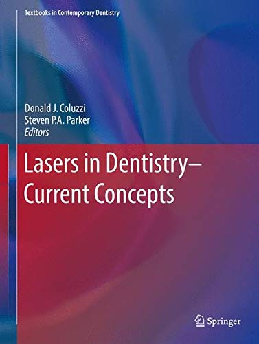 Lasers in Dentistry?Current Concepts (Textbooks in Contemporary Dentistry)