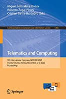 Telematics and Computing: 9th International Congress, WITCOM 2020, Puerto Vallarta, Mexico, November 2–6, 2020, Proceedings (Communications in Computer and Information Science, 1280)