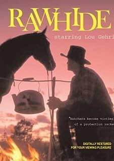Rawhide by Lou Gehrig