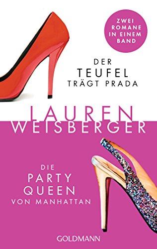 Der Teufel trägt Prada - Die Party Queen von Manhattan: Zwei Romane in einem Band