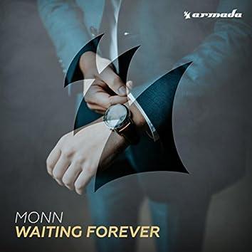 Waiting Forever