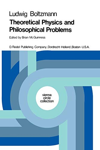 Theoretical Physics and Philosophical Problems: Selected Writings (Vienna Circle Collection) (Vienna Circle Collection, 5, Band 5)