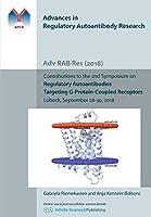 Regulatory Autoantibodies Targeting G-Protein-Coupled Receptors