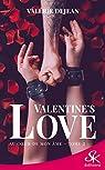 Valentine's Love, tome 2 : Au coeur de mon âme par Dejean