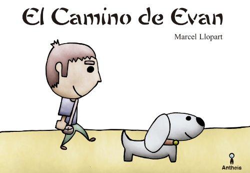 El Camino de Evan (Spanish Edition)