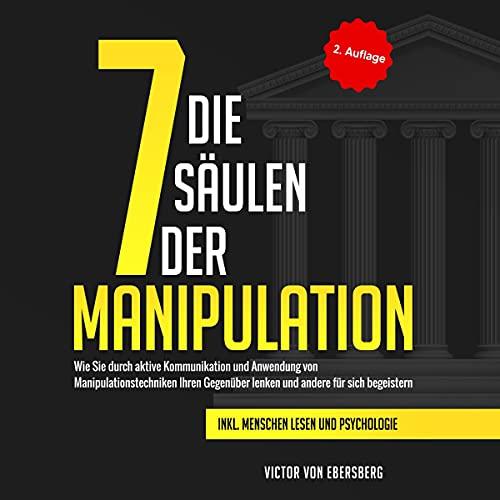 Die 7 Säulen der Manipulation Titelbild