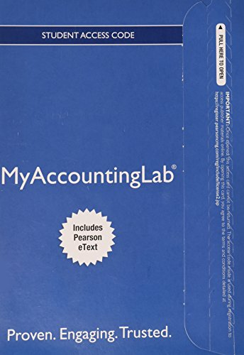 NEW MyLab Accounting with Pearson eText -- Standalone Access Card -- for Horngren's Financial & Managerial Accounting: T