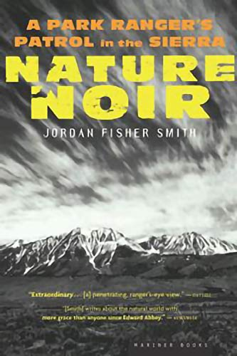 Nature Noir: A Park Ranger's Patrol in the Sierra (English Edition)