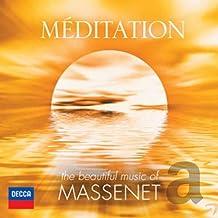 Meditation: The Beautiful Music of Massenet