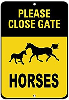 Lilyanaen New Metal Sign Aluminum Sign Please Close Gate Horses Activity Sign Farm Sign General for Outdoor & Indoor 12