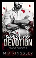 Punishing Devotion (Bratva Daddies 3)
