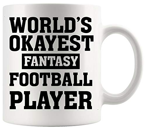 Quote Mug Motivational Cup Worlds Okayest Fantasy Football Player Soccer Sport Funny Office Poster White Mugs Cups