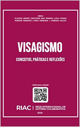 VISAGISMO: conceitos, práticas e reflexões