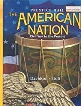 The American Nation: Civil War to the Present by Davidson, James West, Stoff, Michael B., Viola, Herman J.(May 1, 2002) Hardcover
