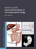 Mayo Clinic Illustrated Textbook of Neurogastroenterology (Mayo Clinic Scientific Press) (English Edition)