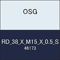 OSG 丸ダイス RD_38_X_M15_X_0.5_S 商品番号 46173