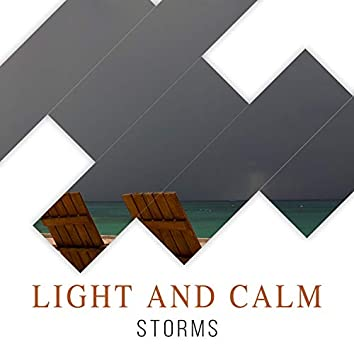 # Light and Calm Storms