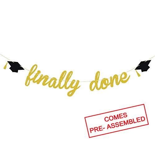 Finally Done Gold Glitter Banner for Grad Party - College Graduation Party Supplies 2020 | High School, Senior Grad Party Graduation Banner | Graduation Decorations