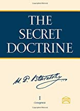 The Secret Doctrine: The Synthesis of Science, Religion, and Philosophy (2-volume set) (Synthesis of Science, Religion, and Philosophy 1977 Facsimil)