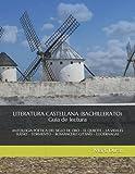 Literatura castellana (Bachillerato) Guía de lectura: ANTOLOGÍA POÉTICA DEL SIGLO DE ORO – EL QUIJOTE – LA VIDA ES SUEÑO – TORMENTO – ROMANCERO GITANO – LUCIÉRNAGAS