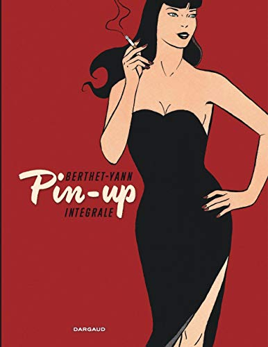 Pin-up - Intégrale complète - tome 0 - Pin-up - Intégrale tomes 1 à 10