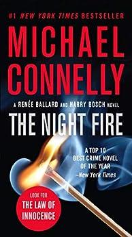 The Night Fire (Renée Ballard Book 3) by [Michael Connelly]