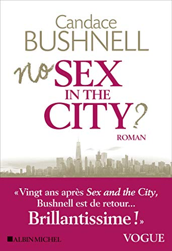 No sex in the city ? par [Candace Bushnell, Marie Hermet]