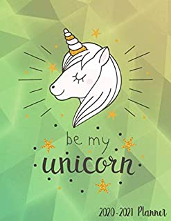 Be My Unicorn 2020-2021 Planner: Nifty Unicorn 2 Year Daily Weekly Planner Organizer with To-Do's, Inspirational Quotes, Vision Boards & Notes | Two Year Calendar, Agenda Notebook & Business Planner