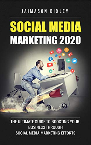 Amazon Com Social Media Marketing 2020 Boost Your Social Media Marketing Salary The Ultimate Guide To Boosting Your Business Through Social Media Marketing Efforts Stop Buying Social Media Followers