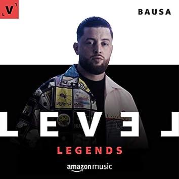 LEVEL Legends: Bausa